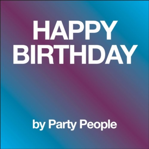 Happy Birthday Instrumental By Party People On Amazon