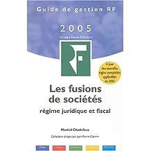 FUSIONS DE SOCIÉTÉS 5 ÈME ÉDITION (LES)