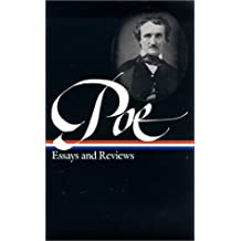 Edgar Allan Poe: Essays and Reviews