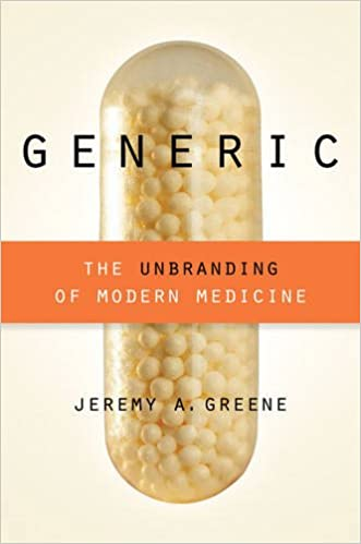Generic: The Unbranding of Modern Medicine: 9781421414935