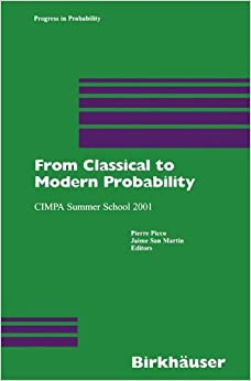 Book From Classical to Modern Probability: Volume 54 (Progress in Probability)
