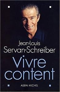 """Afficher """"Vivre content"""""""