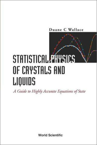 Statistical Physics of Crystals and Liquids: A Guide to Highly Accurate Equations of State