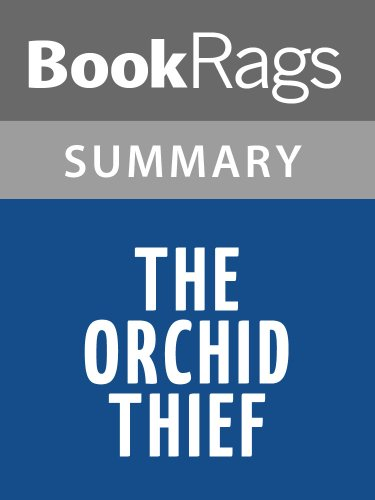 Summary & Study Guide The Orchid Thief by Susan Orlean