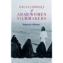 Encyclopedia of  Arab Women Filmakers
