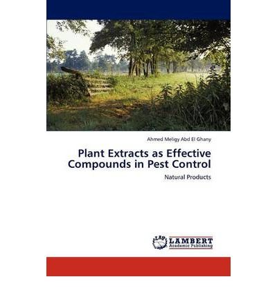 Plant Extracts as Effective Compounds in Pest Control (Paperback) - Common