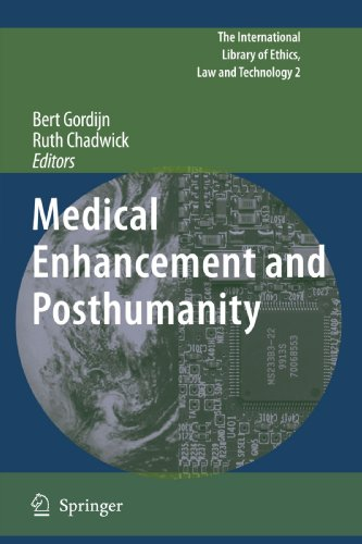 Medical Enhancement and Posthumanity (The International Library of Ethics, Law and Technology)