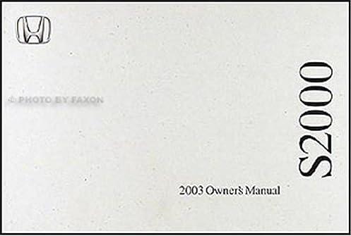 2003 s2000 owners manual today manual guide trends sample u2022 rh brookejasmine co 2001 honda s2000 service manual 2001 honda s2000 owner's manual