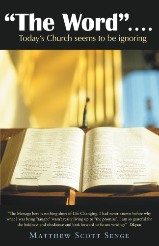 Book: The Word: Today's Church Seems to be Ignoring by Matthew Scott Senge