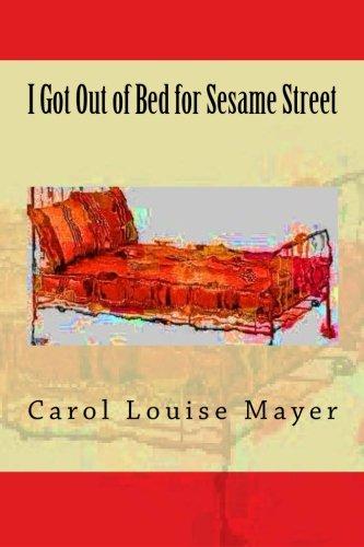 I Got Out of Bed for Sesame Street PDF