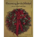 Decorating for the Holidays, Harold C. Cook, 0895422867