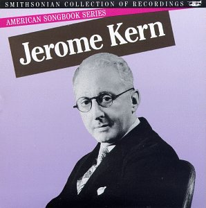 American Songbook Series: Jerome - Kern Collection Jerome