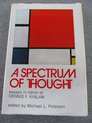 A Spectrum of Thought: Essays in Honor of Dennis Kinlaw