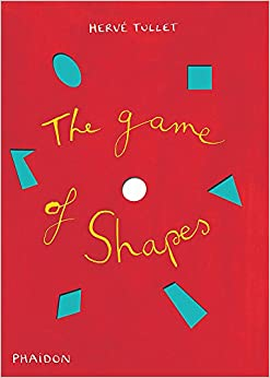 The Game Of Shapes por Hervé Tullet epub