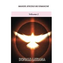 Manuel d'Ecole du Dimanche Volume 2 (French Edition)