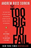 Too Big to Fail: The Inside Story of How Wall