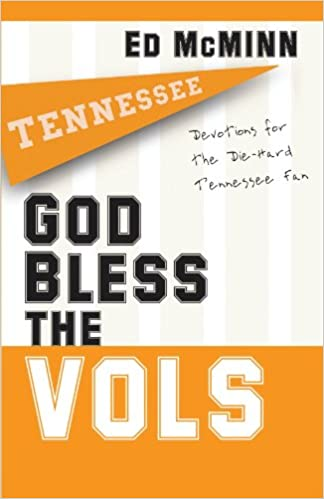 Book God Bless the Vols: Devotions for the Die-Hard Tennessee Fan