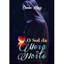 O Sol Da Meia Noite (Livro 2 – trilogia Sol)
