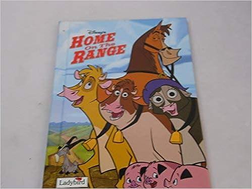 Home On The Range Book Of The Film Disney Book Of The Film Walt Disney Productions 9781844223411 Amazon Com Books