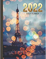 2022 Daily Planner: Eiffel Tower on Rainy Day Photo - Paris France Travel Art / One Page Per Day Diary / Large 365 Day Journal / Date Book With Notes Section - To Do List - Hourly Time Slots - Schedule - Calendar / Organizer