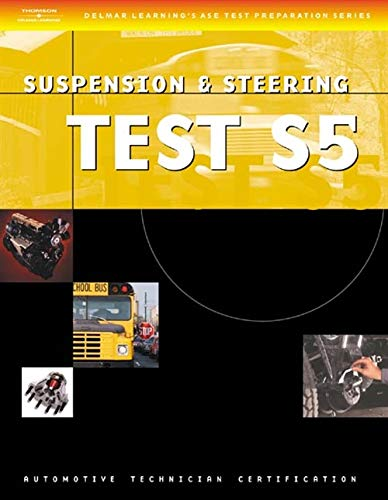 ASE Test Preparation Series: School Bus (S5) Suspension and Steering (Delmar Learning's Ase Test Prep Series) from Brand: Cengage Learning