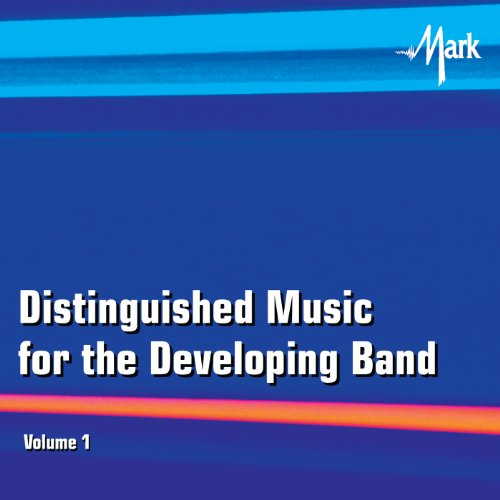 Distinguished Music for the Developing Wind Band, Vol. 1