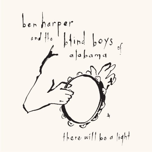 Ben & the Blind Boys of Alabama Harper: There Will Be a Light (Audio CD)