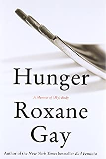 Book Cover: Hunger: A Memoir of