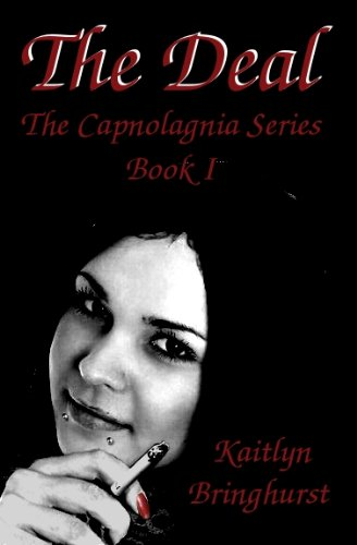 The Deal - The Capnolagnia Series - Book I