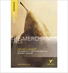 [(The Merchant's Prologue and Tale: York Notes Advanced: Notes)] [Author: Pamela M. King] published on (August, 2003)