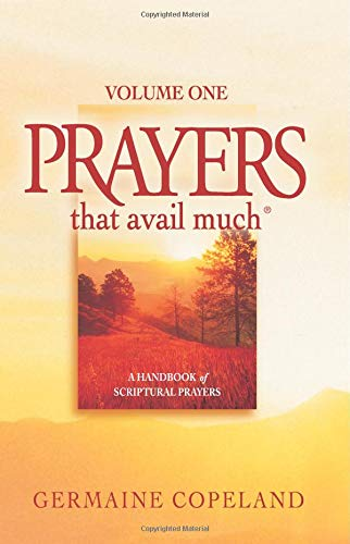 Prayers That Avail Much, Vol. 1