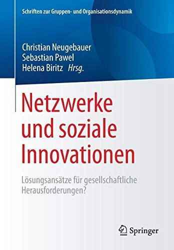 Netzwerke und soziale Innovationen: Lösungsansätze für gesellschaftliche Herausforderungen?