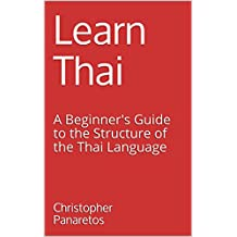 Learn Thai: A Beginner's Guide to the Structure of the Thai Language