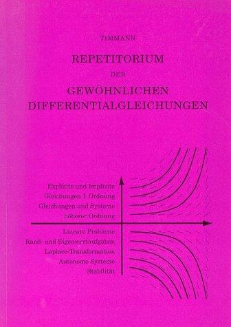 Repetitorium der Gewöhnlichen Differentialgleichungen