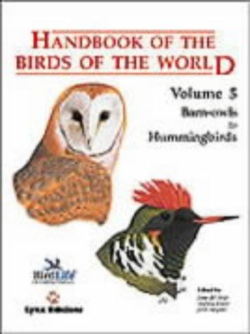 Handbook Of The Birds World Vol 5 Barn Owls To Hummingbirds Josep Del Hoyo Andrew Elliott Jordi Sargatal Nigel JCollar 9788487334252