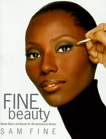 Search : Fine Beauty: Beauty Basics and Beyond for African American Women