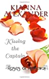 Kissing the Captain, Kianna Alexander, 1466208376