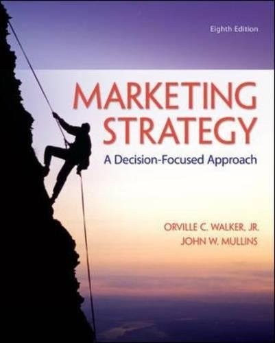 Marketing Strategy: A Decision-Focused Approach