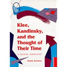 Klee, Klandinsky and the Thought Of Their