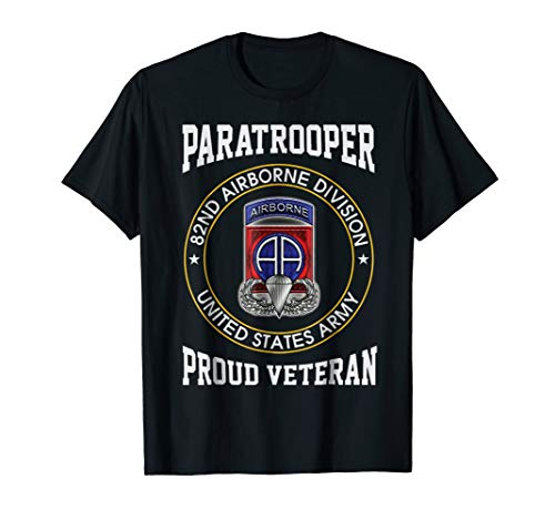 82nd Airborne Division - Proud Paratrooper Veteran Tshirt