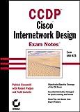 img - for CCDP: Cisco Internetwork Design Exam Notes book / textbook / text book