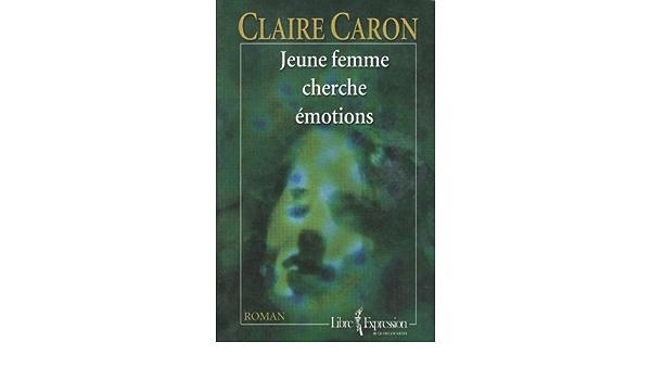 jeune femme cherche émotions