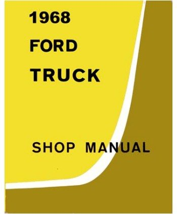 amazon com 1968 ford truck f100 f350 shop service repair manual rh amazon com ford oem manuals ford oem repair manual