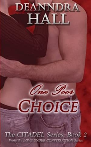 One Poor Choice (Citadel) (Volume 2) (The Erotic Muse)