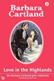 Love in the Highlands, Barbara Cartland, 1905155441