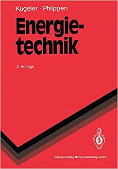 Book Energietechnik: Technische, ökonomische und ökologische Grundlagen (Springer-Lehrbuch) (German Edition)
