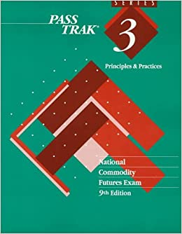 Book Passtrak Series 3: Principles and Practices : National Commodity Futures Exam