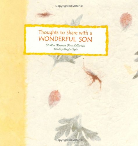 Thoughts to Share With a Wonderful Son: A Collection from Blue Mountain Arts (the Language of ... Series) by Blue Mountain Arts