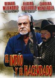Amazon.com: El Indio Y El Hacendado: Bernabe Melendrez, Alfredo