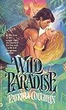 Wild Paradise, Patricia Coughlin, 0446345253